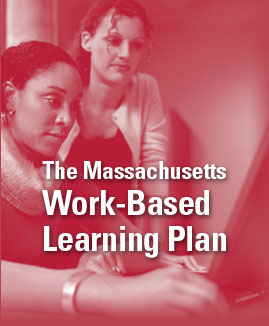 Work-Based Learning in Massachusetts